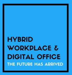 Hybrid Workplace & Digital Office